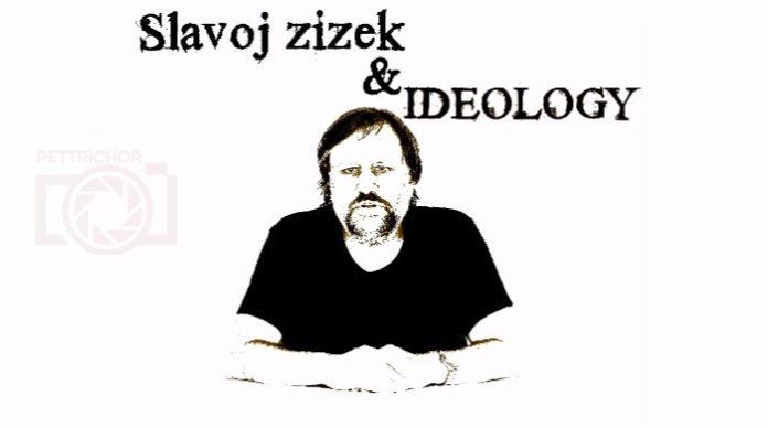 ژیژک و ایدئولوژی